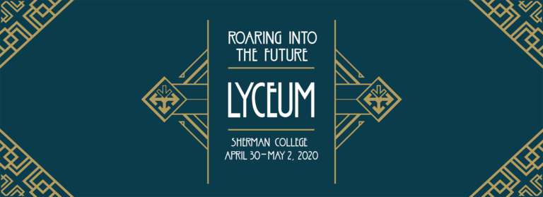 Lyceum Annual Event April 30 - May 2 2020